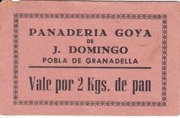 VALE POR 2 KILOS DE PAN DE LA PANADERIA GOYA DE J. DOMINGO - POBLA DE GRANADELLA CON SELLO Y FIRMA  (LLEIDA-LERIDA) - Monétaires/De Nécessité