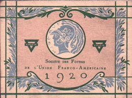 CALENDRIERS 1920 Société Des Foyers De L'Union FRANCO AMÉRICAINE ( Edt COQUENER ) - Calendriers