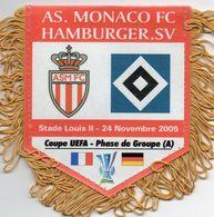 Le Fanion De MONACO / HAMBOURG SV En Coupe De L'UEFA 2005/2006 - Habillement, Souvenirs & Autres