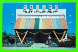 PORT-AU-PRINCE, HAITI - CARLOS FOR ALL HAITIAN HANDICRAFT - ANIMATED - DEXTER PRESS INC - No 83391 - - Haïti