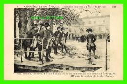 MILITARIA - NAPOLÉON ET SON ÉPOQUE - NAPOLÉON NOUVEAU À L'ÉCOLE DE BRIENNE - ENTRÉE À L'ÉCOLE 1779 - ND - - Personnages