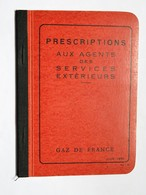 CARNET De PRESCRIPTIONS  Aux Agents Des Services Extérieurs De GAZ DE FRANCE, Juin 1951 - Tools