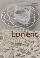 CPM LORIENT - Laissez Vous Conter (Fontaine Jeppe Hein, Plan Du Lieu D'Orient) - Lorient
