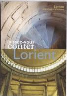CPM LORIENT - Laissez Vous Conter (Escalier Chapelle St Christophe, Eglise ND De Victoire) - Lorient
