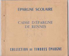 Caisse Epargne RENNES FRANCE 35 -EPARGNE Scolaire -collection Timbres Epargne - Chromos Images -Quinquis - Coins & Banknotes