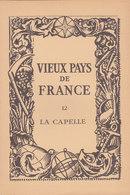 Laboratoires Mariner Vieux Pays De France N°12 La Capelle Carte - Cartes Géographiques