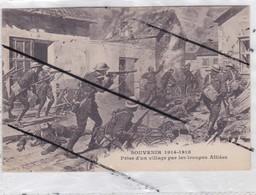 Souvenir 1914-1918 ; Prise D'un Village Par Les Troupes Alliés(non Localiser) - Guerra 1914-18