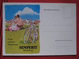 """Werbekarte Für Semperit Bereifung Bei Fahrrädern """"Frohe Sorglose Wandertage"""" / Cycle, Bike, Fahrrad - Moto"""