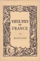 Laboratoires Mariner Vieux Pays De France N°18 Retelois Carte - Cartes Géographiques
