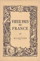 Laboratoires Mariner Vieux Pays De France N°19 Blaisois Carte - Cartes Géographiques
