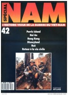 NAM N° 42 Guerre Viet Nam  Paris Island , Hoi An , Hong Kong , Disneyland , Huê , Retour Vie Civile , Militaria - Magazines & Papers