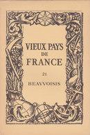 Laboratoires Mariner Vieux Pays De France N°21 Beauvaisis Carte - Cartes Géographiques