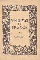 Laboratoires Mariner Vieux Pays De France N°22 Valois Carte - Cartes Géographiques