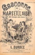 Gasconne Et Marseillaise. Duo Comique. Partition Ancienne, Petit  Format, Couverture Illustrée Oswald Levens. - Partitions Musicales Anciennes