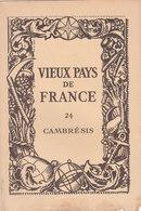Laboratoires Mariner Vieux Pays De France N°24 Cambrésis Carte - Cartes Géographiques