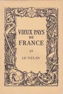 Laboratoires Mariner Vieux Pays De France N°25 Le Velay Carte - Cartes Géographiques