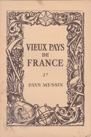 Laboratoires Mariner Vieux Pays De France N°27 Pays Messin Carte - Cartes Géographiques