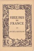 Laboratoires Mariner Vieux Pays De France N°28 Duché D Aiguillon Carte - Cartes Géographiques