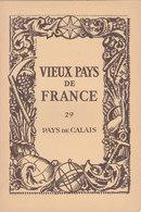 Laboratoires Mariner Vieux Pays De France N°29 Pays De Calais Carte - Cartes Géographiques