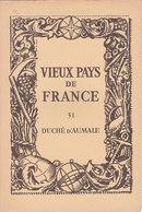 Laboratoires Mariner Vieux Pays De France N°31 Duché D Aumale Carte - Cartes Géographiques
