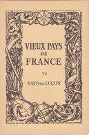 Laboratoires Mariner Vieux Pays De France N°32 Pays De Luçon Carte Vendée - Cartes Géographiques