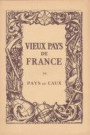 Laboratoires Mariner Vieux Pays De France N°39 Pays De Caux Carte - Cartes Géographiques