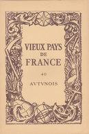 Laboratoires Mariner Vieux Pays De France N°40 Autunois Carte - Cartes Géographiques