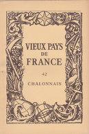 Laboratoires Mariner Vieux Pays De France N°42 Chalonnais Carte - Cartes Géographiques