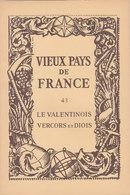 Laboratoires Mariner Vieux Pays De France N°43 Le Valentinois Vercors Et Diois Carte - Cartes Géographiques