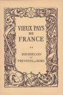 Laboratoires Mariner Vieux Pays De France N°44 Bourdelois Et Prevoste De Born Carte - Cartes Géographiques