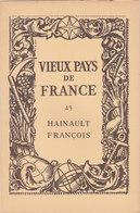 Laboratoires Mariner Vieux Pays De France N°45 Hainault François Carte - Cartes Géographiques