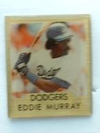 PIN'S BASEBALL - DODGERS - EDDIE MURRAY - Baseball