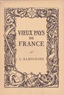 Laboratoires Mariner Vieux Pays De France N°47 L Albigeois Carte - Cartes Géographiques