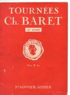 Programme Tournées BARET De 1934, Théatre, 44ème Année, VILLE, PRESTAT, MALBOS, Publicités Bateau, Champagne, - Programs