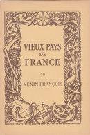Laboratoires Mariner Vieux Pays De France N°50 Vexin François Carte - Cartes Géographiques