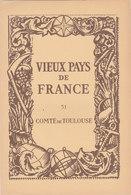 Laboratoires Mariner Vieux Pays De France N°51 Comté De Toulouse Carte - Cartes Géographiques