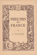 Laboratoires Mariner Vieux Pays De France N°54 L Yveline Carte - Cartes Géographiques