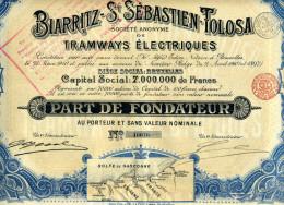 BIARRITZ-ST. SÉBASTIEN-TOLOSA TRAMWAYS ÉLECTRIQUES; Part De Fondateur - Chemin De Fer & Tramway