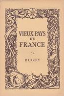 Laboratoires Mariner Vieux Pays De France N°57 Bugey Carte - Cartes Géographiques