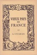 Laboratoires Mariner Vieux Pays De France N°60 Le Vivarais Carte - Cartes Géographiques