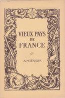 Laboratoires Mariner Vieux Pays De France N°65 Amiénois Carte - Cartes Géographiques