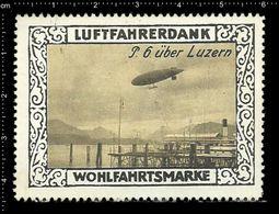 German Poster Stamp, Reklamemarke, Cinderella, World War 1, 1. Weltkrieg, P.6 Over Lucerne, P.6 Uber Luzern. - Zeppelins