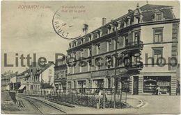 AK Rombach Bahnhofstrasse Rue De La Gare 1913 Rombas Lothringen - Lothringen