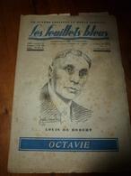 1934  LES FEUILLETS BLEUS (gravure-portrait De Louis De Robert)   Pour OCTAVIE ; Etc - 1900 - 1949