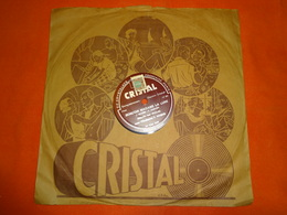 78 T - Cristal N° Cat. 5149 - Bonsoir Madame La Lune - Quand L'oiseau Chante - Marjal Avec L'orchestre F. Warms - 78 T - Disques Pour Gramophone