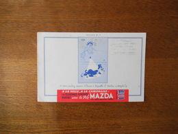 """PILE MAZDA BUVARD N° 9 SI VOUS VOULEZ SAVOIR L'HEURE A LAQUELLE IL RENTRE: """"MAZDA!"""" CACHET D. LARZILLIERE VERVINS - Accumulators"""