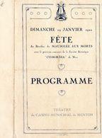 """FETE  A MENTON AU BENEFICE DU MAUSOLEE AUX MORTS AVEC LE CONCOURS DE """"COMOEDIA"""" DE NICE 1922 - Programs"""