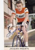 Autographe Original Au Feutre Signature Réelle Jacques ANQUETIL Sport Vélo Cyclisme Radsport Cycling - Autographes