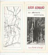 Dépliant Touristique, 6 Pages , AVEN ARMAND , La Merveille Souterraine , La Forêt Vierge  , 2 Scans , Frais Fr :1.55 E - Dépliants Touristiques