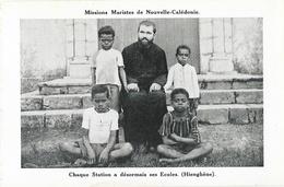 Missions Maristes De Nouvelle Calédonie - Ses écoles - Père Missionnaire De Ouaré (Hienghène) - Nouvelle-Calédonie